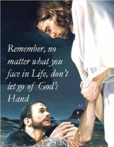 DON'T LET GO GOD'S HAND